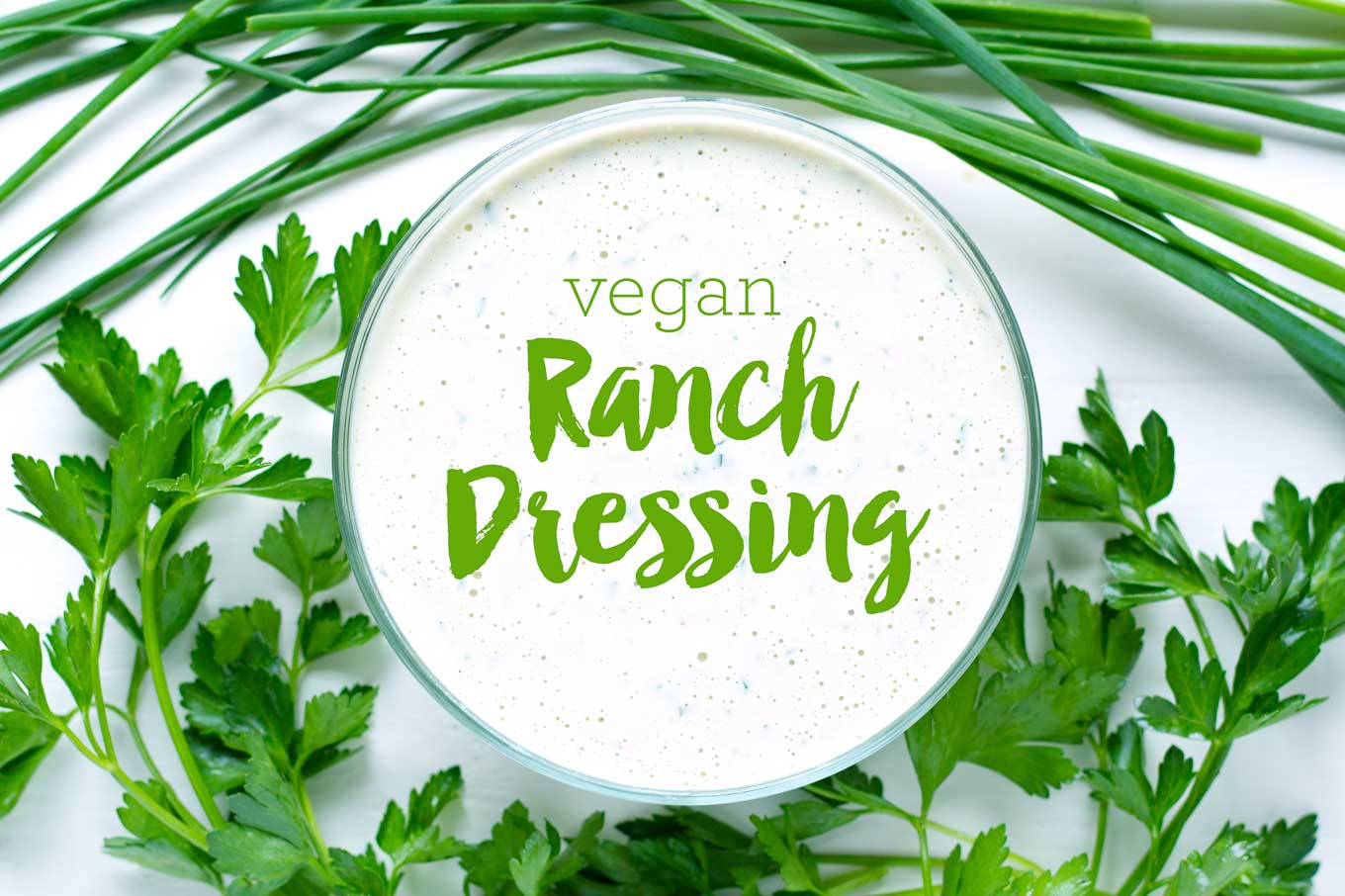 Vegan Ranch Dressing | Oil-Free | http://eatwithinyourmeans.com