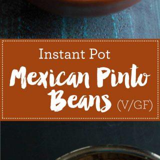 Instant Pot Mexican Pinto Beans (Vegan)