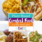 Plant-Based Comfort Food: A 5-Dinner Meal Plan