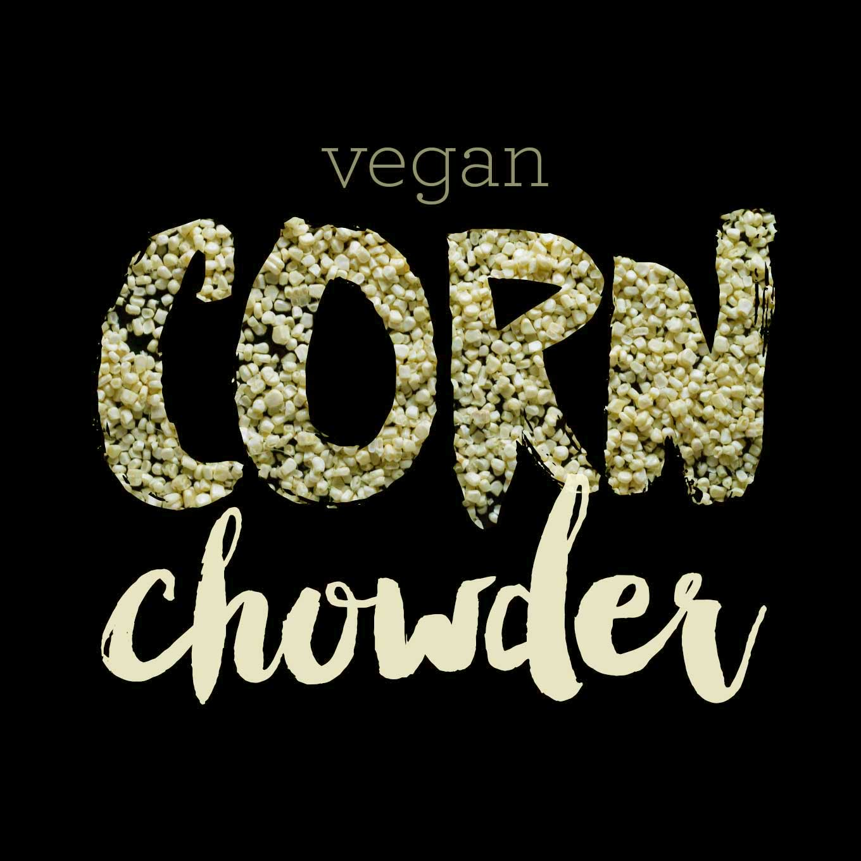 Vegan Corn Chowder   https://eatwithinyourmeans.com